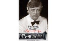 Раймонд Паулс. Музыка моей жизни. Воспоминания маэстро