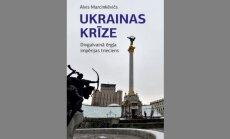 Klajā laista monogrāfija 'Ukrainas krīze: Divgalvainā ērgļa impērijas trieciens'