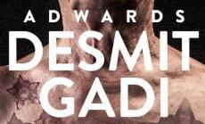 Latvijas radošākie 'reklāmisti' aktīvi iesniedz darbus festivālam 'Adwards2015'