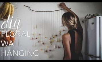 Dari pats: vienkārši izveidojams sienas dekors, kas pielāgojams sezonai