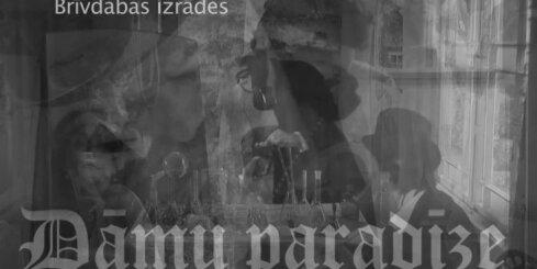 'Dāmu paradīze' - Rīgas Eiropas kultūras galvaspilsētas 2014 notikums