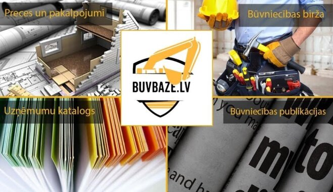 'BuvBaze.lv' - labs risinājums, kā satikt īstos būvniecības darbu izpildītājus