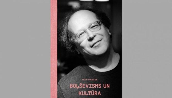 Izdots Jāna Unduska eseju krājums 'Boļševisms un kultūra'