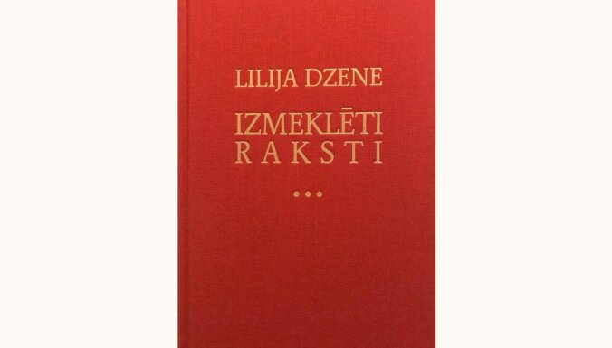 Nogurums. Par grāmatu 'Lilija Dzene. Izmeklēti raksti'