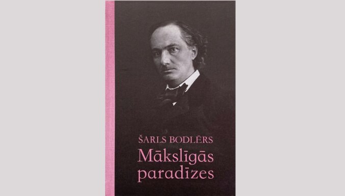 Izdots Šarla Bodlēra eseju krājums 'Mākslīgās paradīzes'