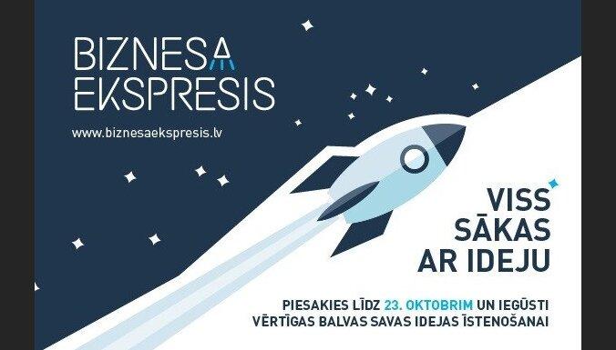 Piedalies konkursā 'Biznesa ekspresis' un iegūsti balvas savas biznesa idejas īstenošanai