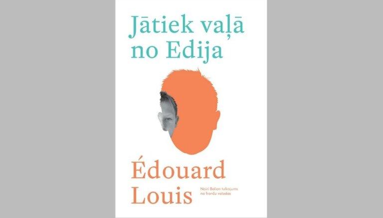 Latviešu valodā izdod Eduāra Luī romānu 'Jātiek vaļā no Edija'