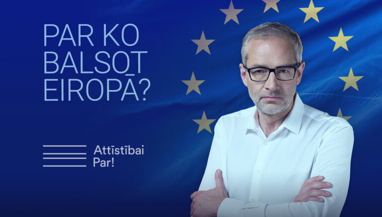 'Par ko balsot Eiropā?' – pulksten 15 atbildēs Attīstībai/Par!