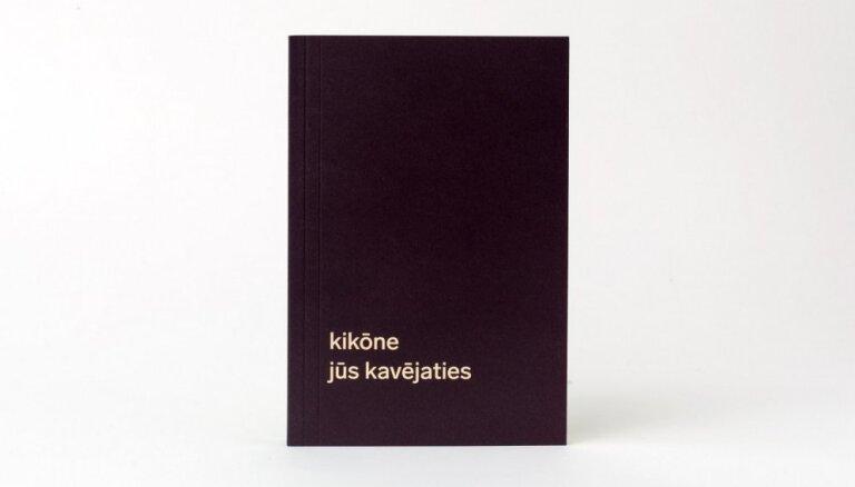 'Orbīta' izdevusi Kikōnes dzejas krājumu 'Jūs kavējaties'