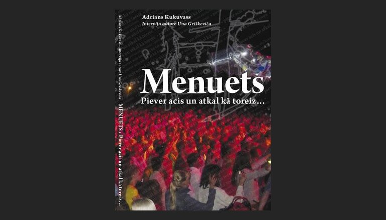 Adrians Kukuvass 'Menuets. Piever acis un atkal kā toreiz...'