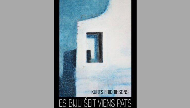 Izdots Kurta Fridrihsona mākslas albums 'Es biju šeit viens pats'