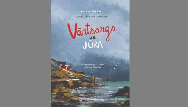 Iznākusi Marijas Parras grāmata 'Vārtsargs un jūra'