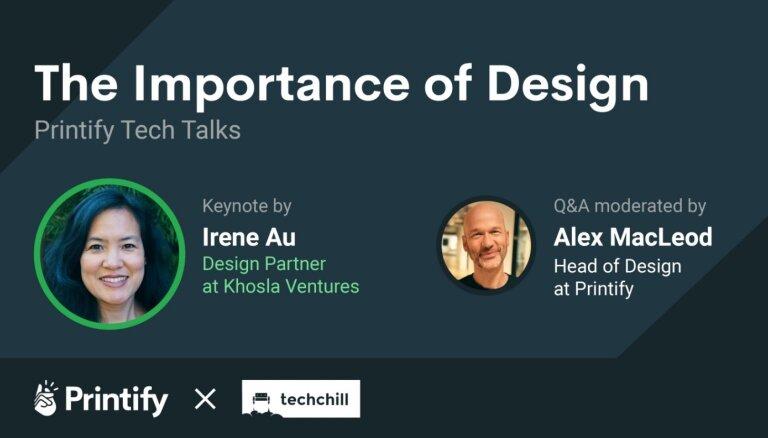 'Printify Tech Talks' ar dizaina eksperti Irēnu Au